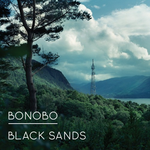Black Sands - Bonobo