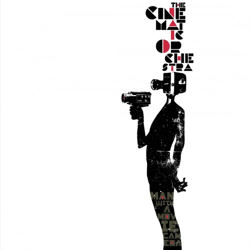Man With A Movie Camera - The Cinematic Orchestra
